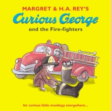 Curious George and the Fire-Fighters, Paperback Book