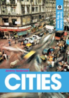 Cities : Small Guides to Big Issues, Paperback / softback Book