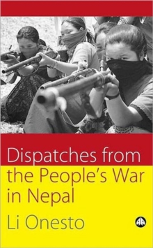 Dispatches From the People's War in Nepal, Paperback / softback Book