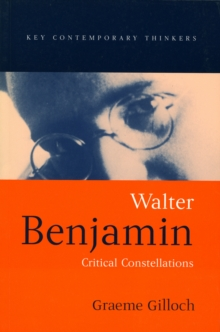 Walter Benjamin : Critical Constellations, Paperback / softback Book