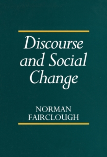Discourse and Social Change, Paperback Book