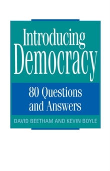 Introducing Democracy : 80 Questions and Answers, Paperback Book