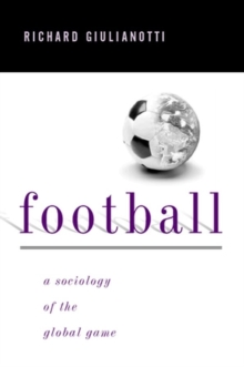 Football : A Sociology of the Global Game, Paperback Book