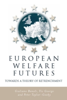 European Welfare Futures : Towards a Theory of Retrenchment