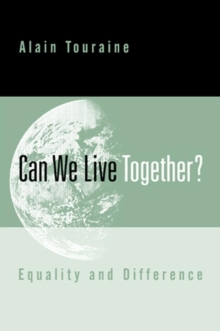 Can We Live Together? : Equality and Difference, Paperback / softback Book