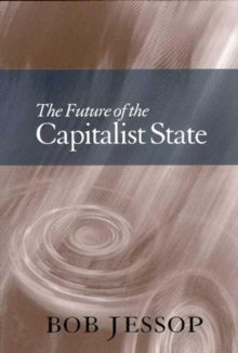 The Future of the Capitalist State, Paperback Book