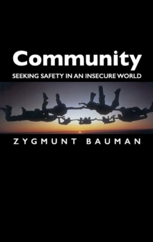 Community : Seeking Safety in an Insecure World, Paperback Book