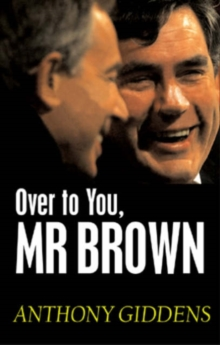 Over to You, Mr Brown : How Labour Can Win Again, Paperback Book