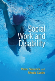 Social Work and Disability, Paperback / softback Book