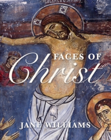 Faces of Christ : Jesus in Art, Hardback Book