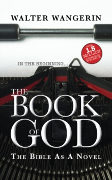 Book of God : The Bible as a Novel, Paperback Book
