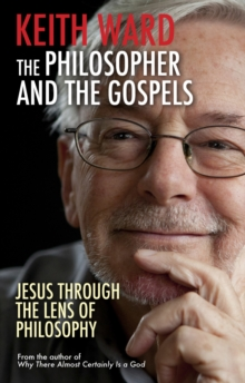 The Philosopher and the Gospels, Paperback Book