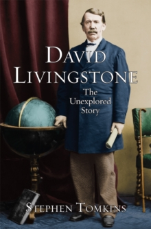 David Livingstone : A New Assessment of his Life and Impact, Paperback Book