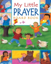 My Little Prayer Board Book, Board book Book
