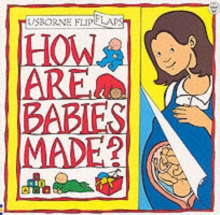 How Are Babies Made?, Paperback Book