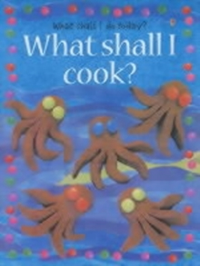 What Shall I Cook, Paperback Book