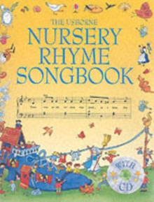 The Usborne Nursery Rhyme Songbook, Mixed media product Book
