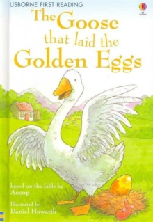 The Goose That Laid the Golden Egg : Level 3, Hardback Book