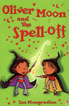 Oliver Moon and the Spell-Off, Paperback Book