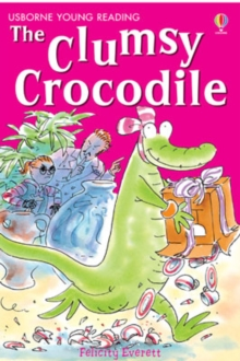 The Clumsy Crocodile, Hardback Book