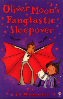 Oliver Moon's Fangtastic Sleepover, Paperback Book
