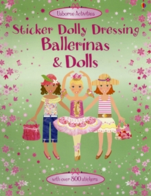 Sticker Dolly Dressing Ballerinas and Dolls, Paperback Book