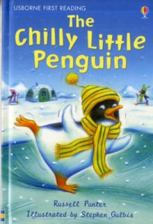 The Chilly Little Penguin, Hardback Book