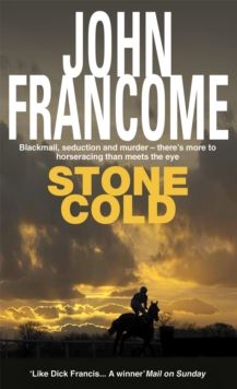 Stone Cold : A gripping racing thriller about a horse race with deadly consequences, Paperback Book