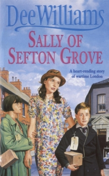 Sally of Sefton Grove : A young woman's search for love and fulfilment, Paperback Book