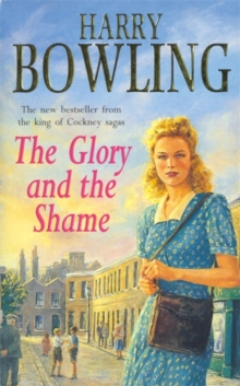 The Glory and the Shame : Some events can never be forgotten..., Paperback Book