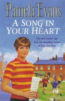 A Song in Your Heart : A Family Saga of Hardship and Undying Love, Paperback Book