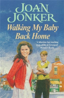 Walking My Baby Back Home : A Moving, Post-War Saga of Finding Love After Tragedy, Paperback Book