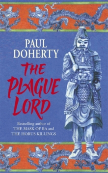 The Plague Lord : Marco Polo investigates murder and intrigue in the Orient, Paperback Book