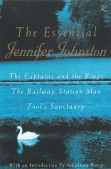 The Essential Jennifer Johnston, Paperback Book