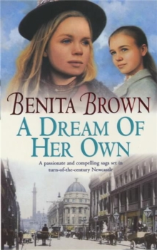 A Dream of her Own : A gripping saga of love, tragedy and friendship, Paperback Book