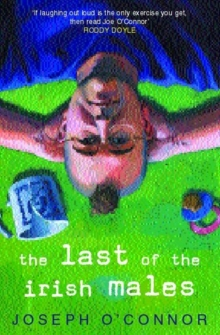 The Last of the Irish Males, Paperback Book