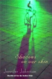 Shadows on our Skin, Paperback / softback Book