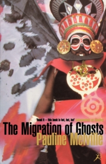 The Migration of Ghosts, Paperback Book