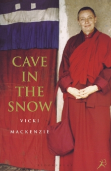 Cave in the Snow : A Western Woman's Quest for Enlightenment, Paperback Book