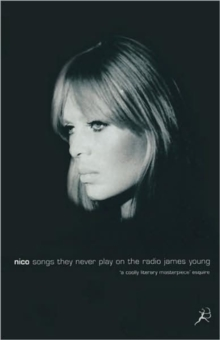 Nico, Songs They Never Play on the Radio, Paperback Book