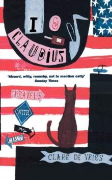 I and Claudius : Travels with My Cat, Paperback Book