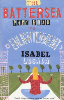 The Battersea Park Road to Enlightenment, Paperback Book
