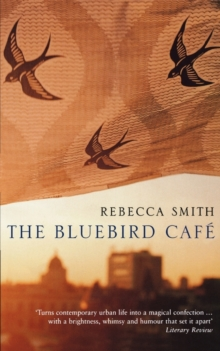 The Bluebird Cafe, Paperback Book
