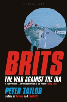 Brits : The War Against the IRA, Paperback Book
