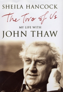 The Two of Us : My Life with John Thaw, Hardback Book