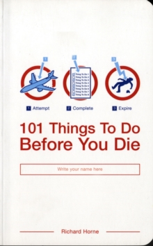 101 Things to Do Before You Die, Paperback Book