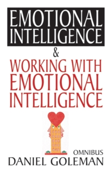 "Daniel Goleman Omnibus : ""Emotional Intelligence"",  ""Working with EQ"", Paperback Book"