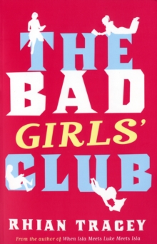 The Bad Girls' Club, Paperback Book