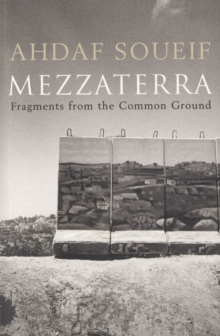 Mezzaterra : Fragments from the Common Ground, Paperback Book