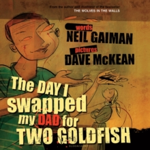 The Day I Swapped My Dad for Two Goldfish, Mixed media product Book